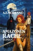 Amazonen-Rache (eBook, ePUB)