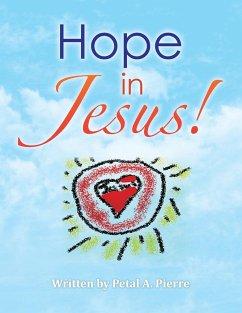 HOPE IN JESUS!