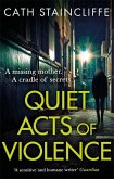 Quiet Acts of Violence