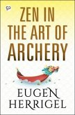 Zen in the Art of Archery (eBook, ePUB)