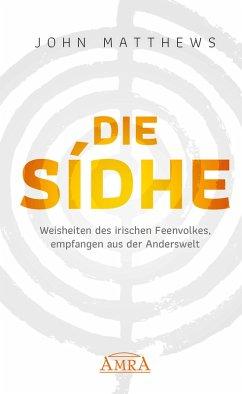 DIE SIDHE (eBook, ePUB) - Matthews, John