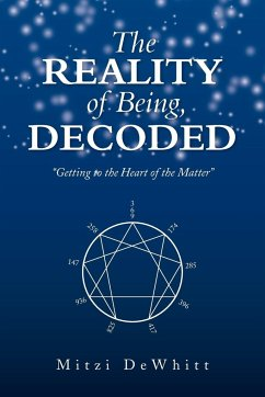 The Reality of Being, Decoded