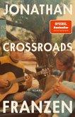 Crossroads / Ein Schlüssel zu allen Mythologien Bd.1 (eBook, ePUB)