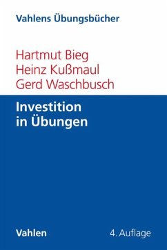 Investition in Übungen (eBook, PDF) - Bieg, Hartmut; Kußmaul, Heinz; Waschbusch, Gerd
