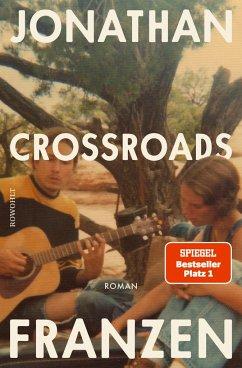 Crossroads / Ein Schlüssel zu allen Mythologien Bd.1 - Franzen, Jonathan