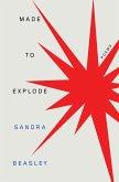Made to Explode: Poems (eBook, ePUB)