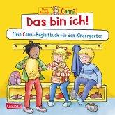 Das bin ich! Mein Conni-Begleitbuch für den Kindergarten / Conni Gelbe Reihe Bd.55