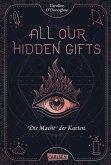 Die Macht der Karten / All our hidden gifts Bd.1