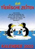 Uli Stein - Tierische Zeiten 2022: Monatskalender für die Wand