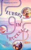 Europa im Rucksack - Ein Interrail-Roman