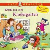 Lesemäuschen: Erzähl mir vom Kindergarten