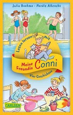 Vier Conni-Geschichten zum Lesenlernen: Conni und der Frechdachs / Conni ist nicht feige / Conni und der verlorene Drachen / Conni reist zu den Sternen - Boehme, Julia