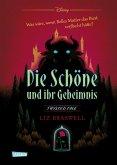 Die Schöne und ihr Geheimnis (Die Schöne und das Biest) / Disney - Twisted Tales Bd.4