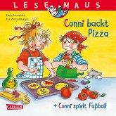 "LESEMAUS 204: ""Conni backt Pizza"" + ""Conni spielt Fußball"" Conni Doppelband"
