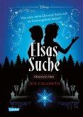 Elsas Suche (Die Eiskönigin) / Disney - Twisted Tales Bd.3