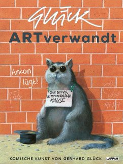 ARTverwandt - Komische Kunst von Gerhard Glück - Glück, Gerhard