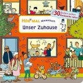 Hör mal (Soundbuch): Wimmelbuch: Unser Zuhause