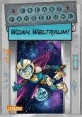 Woah, Weltraum! / Freaky Fahrstuhl Bd.2