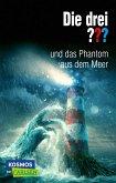 Die drei ???: und das Phantom aus dem Meer. Eine spannende Detektivgeschichte für Krimifans ab 10.