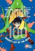 Zombie 100 - Bucket List of the Dead Bd.2