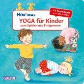 Hör mal (Soundbuch): Yoga für Kinder zum Spielen und Entspannen