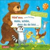 Hör mal (Soundbuch): Verse für Kleine: Hallo, schön, dass du da bist ...