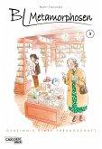 BL Metamorphosen - Geheimnis einer Freundschaft Bd.3