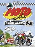 MOTOmania, Sammelband 1-3