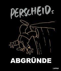 Perscheids Abgründe - Perscheid, Martin