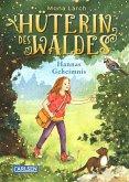Hannas Geheimnis / Hüterin des Waldes Bd.1
