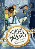 Zweite Stunde: Stromausfall! / School of Talents Bd.2
