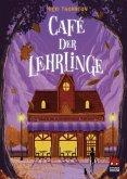 Café der Lehrlinge / Hotel der Magier Bd.3