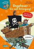 Lesenlernen mit Spaß - Minecraft 4: Ungeheuer - bis zum Untergang!