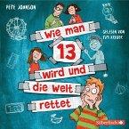 Wie man 13 wird und die Welt rettet