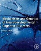 Mechanisms and Genetics of Neurodevelopmental Cognitive Disorders