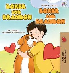 Boxer and Brandon (German English Bilingual Book for Kids)