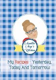 Auntie May's Kitchen - My Recipes Yesterday, Today and Tomorrow