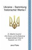 Ukraine - Sammlung historischer Werke I (eBook, ePUB)