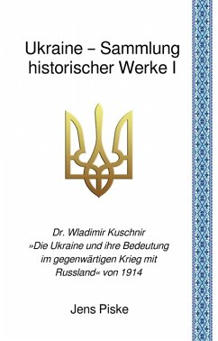 Ukraine - Sammlung historischer Werke I (eBook, ePUB) - Kuschnir, Wladimir