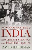 Noncooperation in India: Nonviolent Strategy and Protest, 1920-22