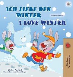 I Love Winter (German English Bilingual Book for Kids)