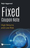 Fixed Coupon Note: High Returns and Low Risk