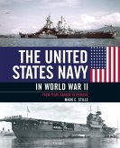 The United States Navy in World War II: From Pearl Harbor to Okinawa