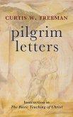 Pilgrim Letters: Instruction in the Basic Teaching of Christ