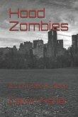 Hood Zombies: It's not safe to sleep