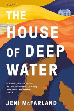 The House of Deep Water - McFarland, Jeni