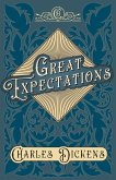 Great Expectations - With Appreciations and Criticisms By G. K. Chesterton