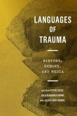 Languages of Trauma: History, Memory, and Media