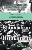 Rationalism and Humanism - Delivered at Conway Hall, Red Lion Square, W.C.1 on October 18, 1933 - With an Excerpt from The Economic Philosophies, 1941 by Ratish Mohan Agrawala