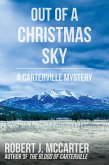 Out of a Christmas Sky (A Carterville Mystery) (eBook, ePUB)